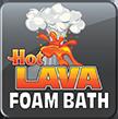 Hot Lava Foam Bath